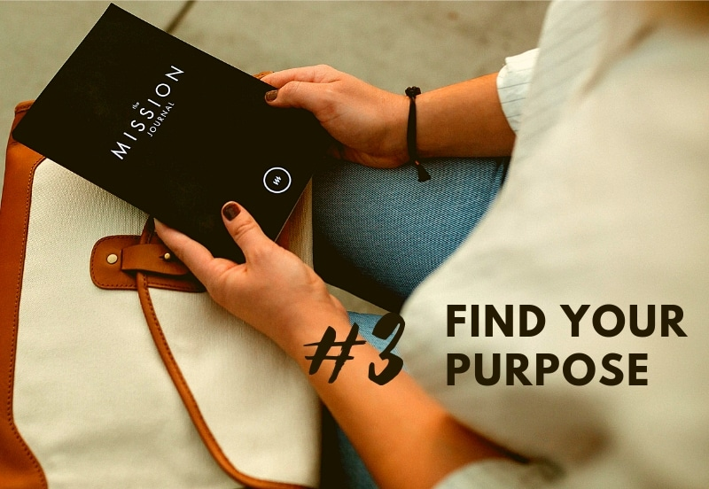 tip 3 find your purpose